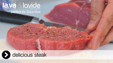 Sous-Vide Beef Steak - perfect Sous-Vide cooking with Lavide - it is delicious!