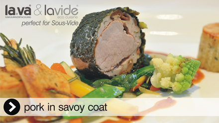 Sous-Vide Pork in savoy coat - it is so delicious when you cook with the Lavide Sous-Vide equipment