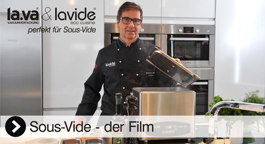 Sous-Vide Video - Hier erleben Sie live, wie einfach es ist mit einem Lavide Sous-Vide Gerät herrlich köstliche Produkte zu garen. Sous-Vide Filme gibt es bei Lavide mit vielen Produkten und Zutaten, jetzt reinklicken!