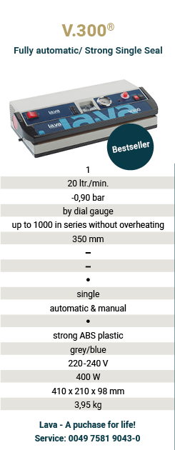 Buy now a V.300 Vacuum Packer, the fully-automatic Vacuum Packer with pressure gauge from Germany - the original for home and commercial use